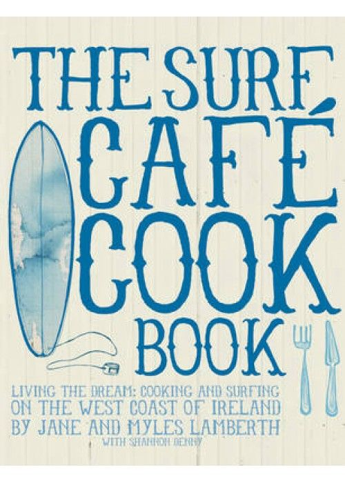 Eb & Vloed Surf Cafe Cookbook