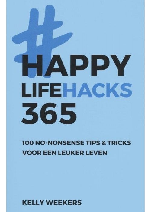 Eb & Vloed Happy Lifehacks 365
